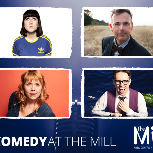 Comedy at The Mill with headshots of four comedians