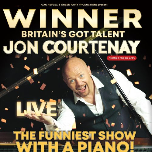 Poster for Jon Courtenay: Live. Jon is smiling against a black background with confetti falling over him. Gold text overlaid reads: Winner of Britain's Got Talent - Jon Courtenay Live - The funniest show with a piano!